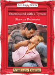 Stormbound With A Tycoon (Mills & Boon Desire)