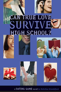 Dating Game #3: Can True Love Survive High School?: Can True Love Survive High School?