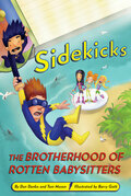 Sidekicks 5: The Brotherhood of Rotten Babysitters: The Brotherhood of Rotten Babysitters