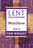 Lent for Everyone, Matthew Year A
