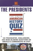 The Great American History Quiz?: The Presidents