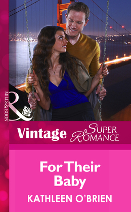 For Their Baby (Mills & Boon Vintage Superromance) (9 Months Later, Book 67)
