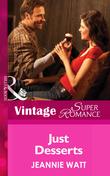Just Desserts (Mills & Boon Vintage Superromance) (Too Many Cooks?, Book 3)