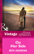 On Her Side (Mills & Boon Vintage Superromance) (The Truth about the Sullivans, Book 2)