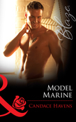 Model Marine (Mills & Boon Blaze) (Uniformly Hot!, Book 24)