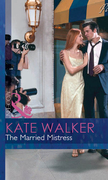The Married Mistress (Mills & Boon Modern) (Blackmail Brides, Book 4)