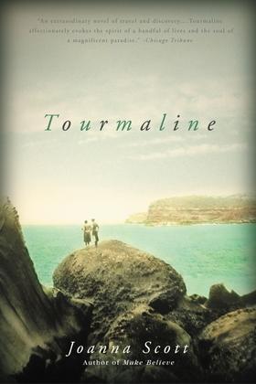 Tourmaline: A Novel
