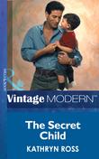 The Secret Child (Mills & Boon Modern)