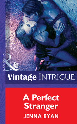 A Perfect Stranger (Mills & Boon Intrigue)