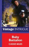 Baby Battalion (Mills & Boon Intrigue) (Daddy Corps, Book 6)
