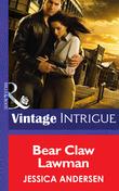 Bear Claw Lawman (Mills & Boon Intrigue) (Bear Claw Creek Crime Lab, Book 10)