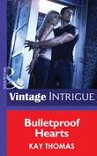 Bulletproof Hearts (Mills & Boon Intrigue)