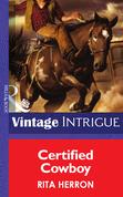 Certified Cowboy (Mills & Boon Intrigue) (Bucking Bronc Lodge, Book 1)