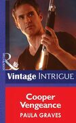 Cooper Vengeance (Mills & Boon Intrigue)