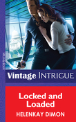 Locked and Loaded (Mills & Boon Intrigue) (Mystery Men, Book 4)