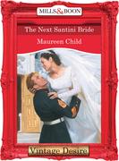 The Next Santini Bride (Mills & Boon Desire) (Bachelor Battalion, Book 8)