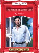 The Return Of Adams Cade (Mills & Boon Desire)