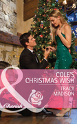 Cole's Christmas Wish (Mills & Boon Cherish) (The Colorado Fosters, Book 1)