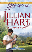 Klondike Hero (Mills & Boon Love Inspired) (Alaskan Bride Rush, Book 1)