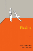 Michael Redhill - Fidelity: Stories