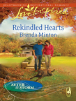 Rekindled Hearts (Mills & Boon Love Inspired) (After the Storm, Book 4)