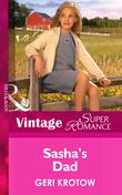 Sasha's Dad (Mills & Boon Vintage Superromance) (Single Father, Book 28)