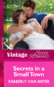 Secrets in a Small Town (Mills & Boon Vintage Superromance) (Mama Jo's Boys, Book 3)