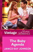 The Baby Agenda (Mills & Boon Vintage Superromance) (9 Months Later, Book 65)