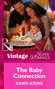 The Baby Connection (Mills & Boon Vintage Superromance) (Going Back, Book 34)