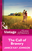 The Call of Bravery (Mills & Boon Vintage Superromance) (A Brother's Word, Book 3)