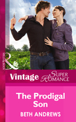 The Prodigal Son (Mills & Boon Vintage Superromance) (Going Back, Book 31)