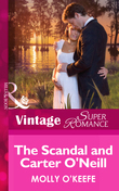 The Scandal and Carter O'Neill (Mills & Boon Vintage Superromance) (The Notorious O'Neills, Book 3)
