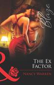 The Ex Factor (Mills & Boon Blaze) (Forbidden Fantasies, Book 22)