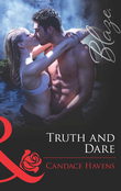 Truth and Dare (Mills & Boon Blaze)