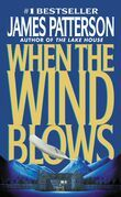 James Patterson - When the Wind Blows
