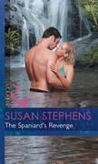The Spaniard's Revenge (Mills & Boon Modern) (Red-Hot Revenge, Book 8)