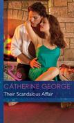 Their Scandalous Affair (Mills & Boon Modern)