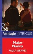 Major Nanny (Mills & Boon Intrigue) (Daddy Corps, Book 4)
