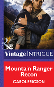Mountain Ranger Recon (Mills & Boon Intrigue) (Brothers in Arms, Book 2)