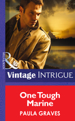One Tough Marine (Mills & Boon Intrigue) (Cooper Justice, Book 3)