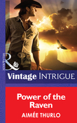 Power of the Raven (Mills & Boon Intrigue) (Copper Canyon, Book 2)