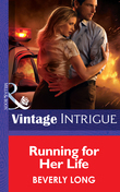 Running for Her Life (Mills & Boon Intrigue)