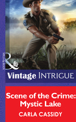 Scene of the Crime: Mystic Lake (Mills & Boon Intrigue)
