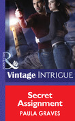 Secret Assignment (Mills & Boon Intrigue) (Cooper Security, Book 4)