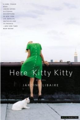 Here Kitty Kitty: A Novel