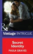 Secret Identity (Mills & Boon Intrigue) (Cooper Security, Book 1)