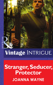 Stranger, Seducer, Protector (Mills & Boon Intrigue) (Shivers: Vieux Carré Captives, Book 2)