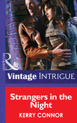 Strangers in the Night (Mills & Boon Intrigue) (Thriller, Book 4)