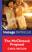 The McClintock Proposal (Mills & Boon Intrigue)