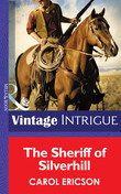 The Sheriff of Silverhill (Mills & Boon Intrigue)